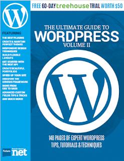 The Ultimate Guide to Wordpress Volume II