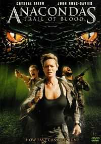 Anaconda 4 Trail of Blood Hindi-English 2009 Dual Audio 300mb