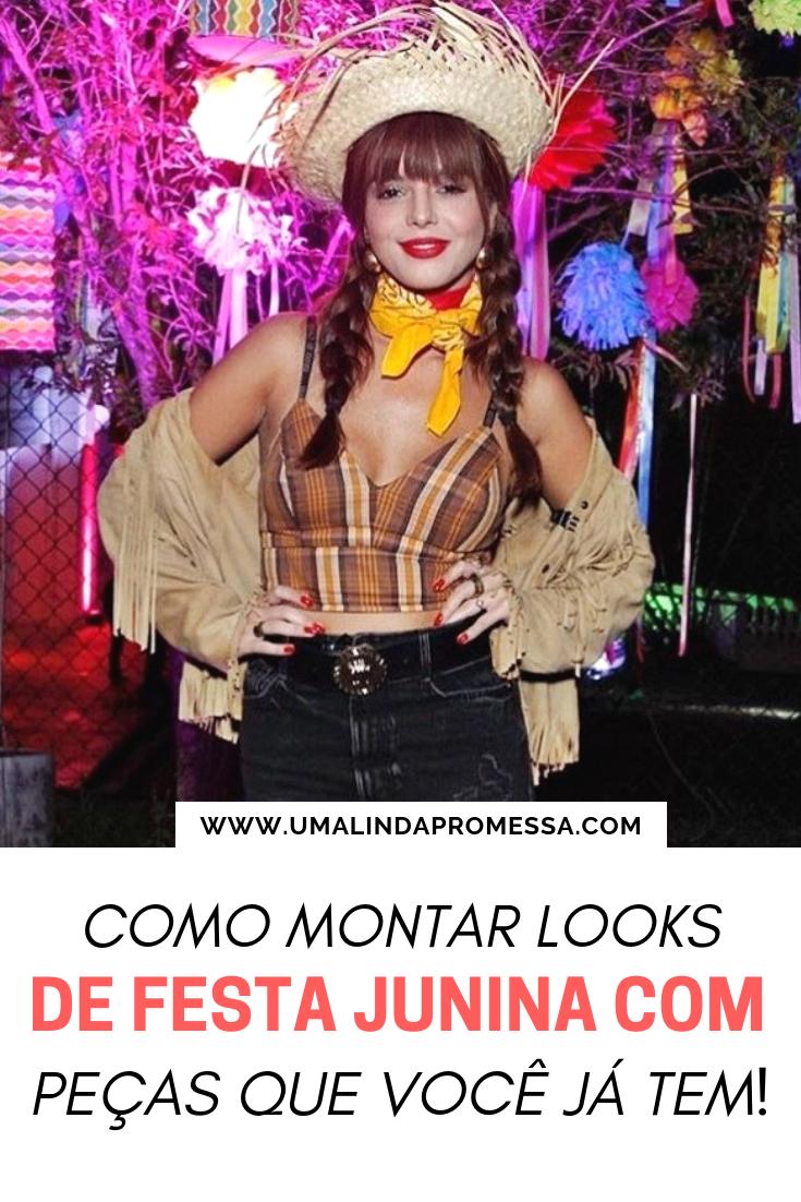 c71d80b357ae Uma Linda Promessa: Como montar look para festa junina ...
