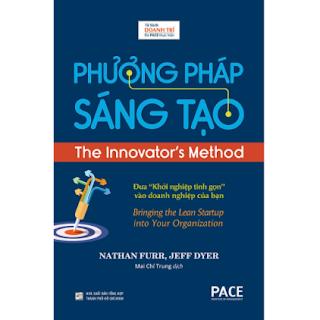 Phương Pháp Sáng Tạo - The Innovator's Method ebook PDF EPUB AWZ3 PRC MOBI