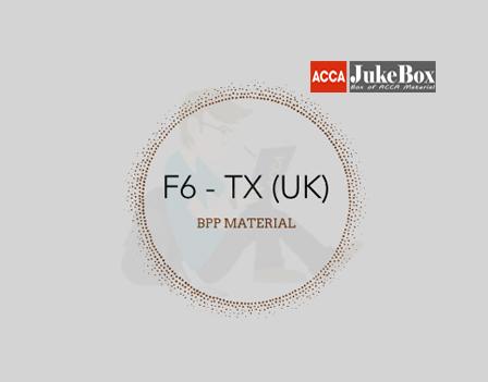 F6 - TX (UK) | BPP | EXAM KIT | FA2018 | Edition 2019-2020