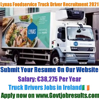 Lynas Foodservice Truck Driver Recruitment 2021-22