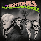 THE FLESHTONES - Face of the screaming werewolf (Álbum)