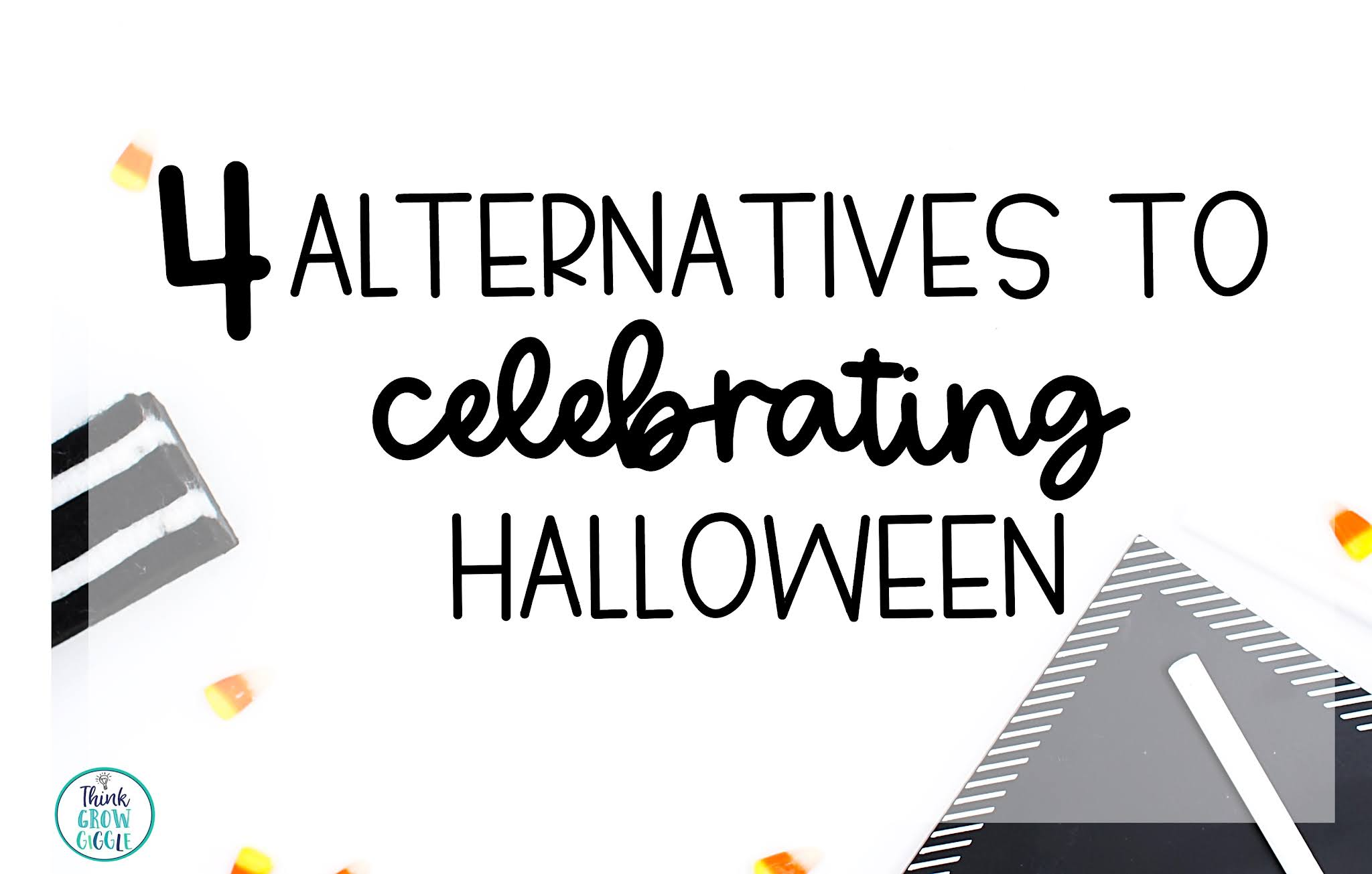 4 Classroom Alternatives to Celebrating Halloween