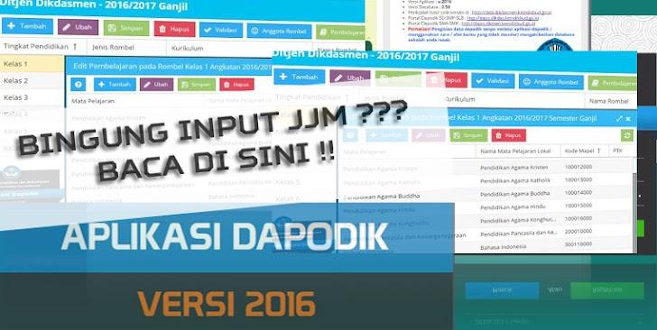 Petunjuk Pengisian JJM Dapodik 2016 Pada Kurikulum 2013 dan KTSP