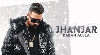 Jhanjar Punjabi Song Lyrics - Karan Aujla