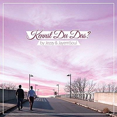 Jezzy & JayemSoul - Kennst Du Das? - Album Download, Itunes Cover, Official Cover, Album CD Cover Art, Tracklist