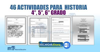 46 ACTIVIDADES PARA  HISTORIA PARA 4°, 5°, 6° GRADO PRIMARIA