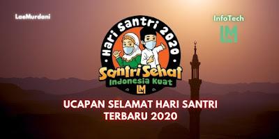 UCAPAN SELAMAT HARI SANTRI TERBARU 2020
