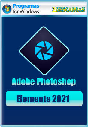 Adobe Photoshop Elements 2021 Full Español (x64)