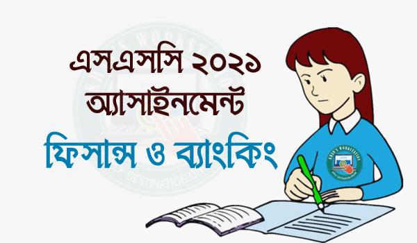 Exam 2021 Finance & Banking SSC 4th Week Assignment
