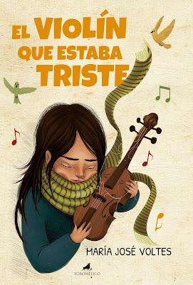 El violín que estaba triste - María José Voltes (2017)