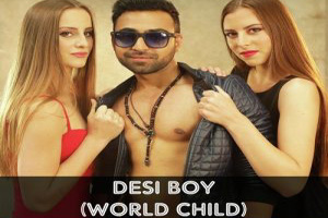 Desi Boy (World Child)