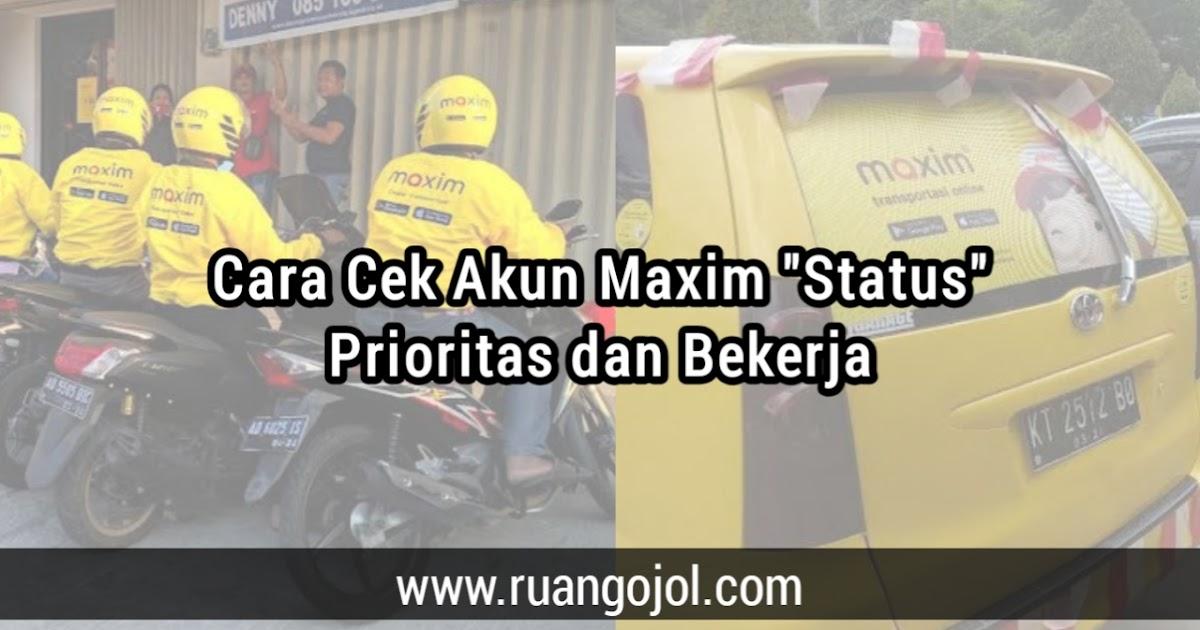 Cara Cek Maxim Prioritas Di Taxsee Driver Terbaru 2021