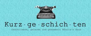 https://paulashaus.blogspot.com/search/label/Kurzgeschichte