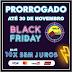 O BLACK FRIDAY PARAÍBA foi prorrogado até 30 de novembro. Não perca tempo!