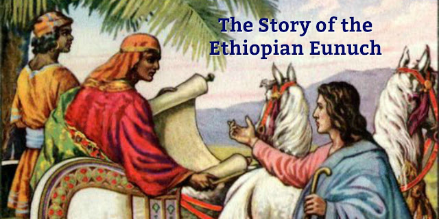 Acts 8, the story of the Ethiopian Eunuch, is rich with meaning for us today. This 1-minute devotion explains. #BibleLoveNotes #Bible