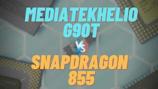 mediatek-helio-g90t-vs-snapdragon-855