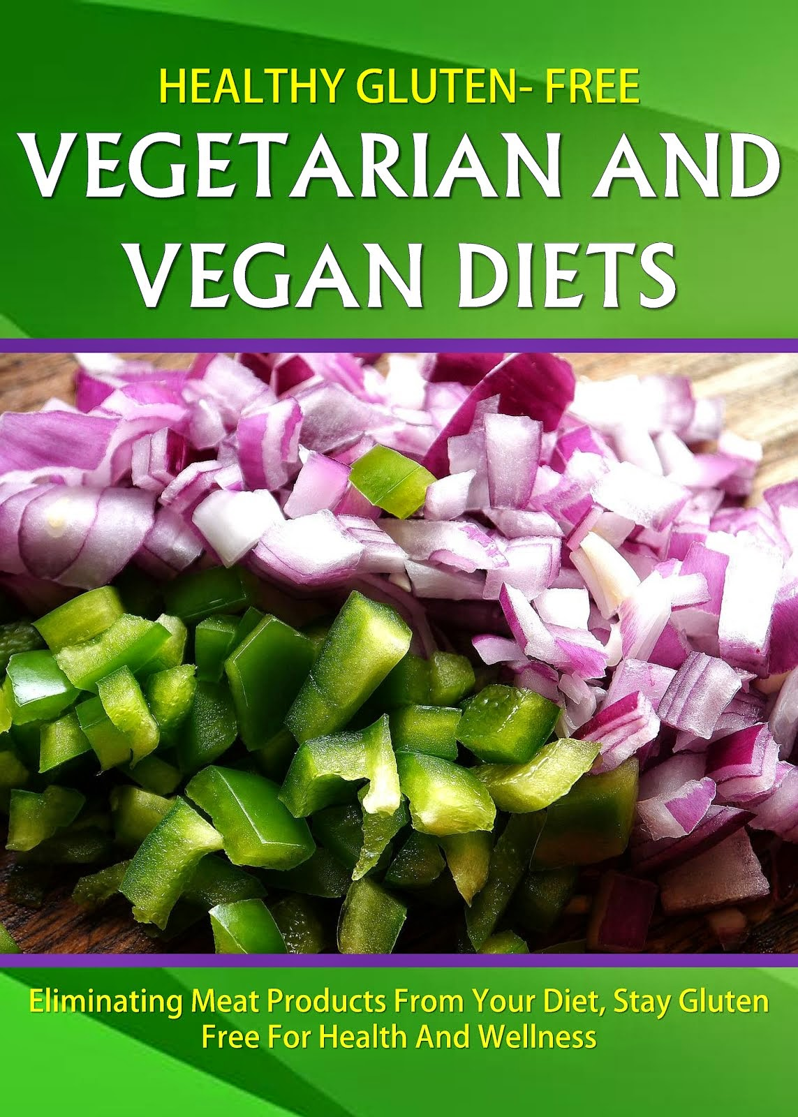 Healthy Gluten Free Vegetarian and Vegan Diet