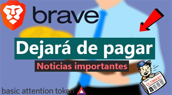 Brave-dejara-de-pagar