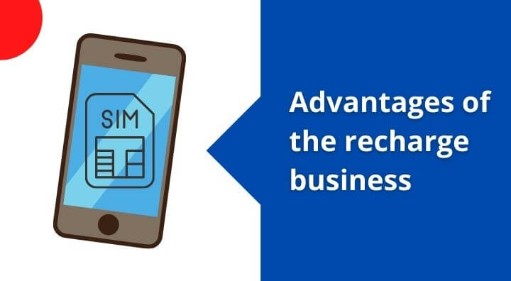 Advantages of the recharge business