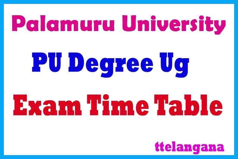 PU UG Palamuru University Degree Exam Time Table