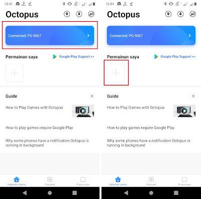"""Saat Sobat buka aplikasi Octopus, jika terdapat tulisan seperti """"Connected : PG-9067""""  berarti controller sudah tersambung dan dapat disetting. Sobat tinggal tambahkan Permainan dengan klik logo Tambah."""