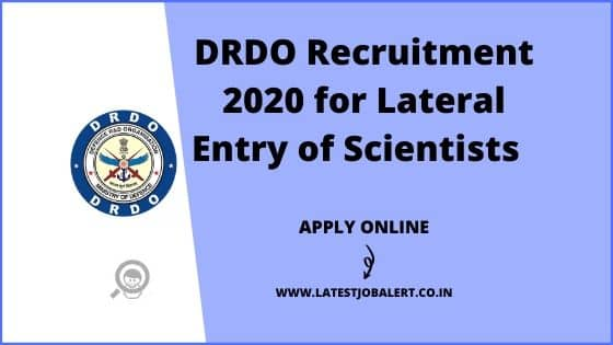 DRDO Recruitment 2020 for Lateral Entry of Scientists online form