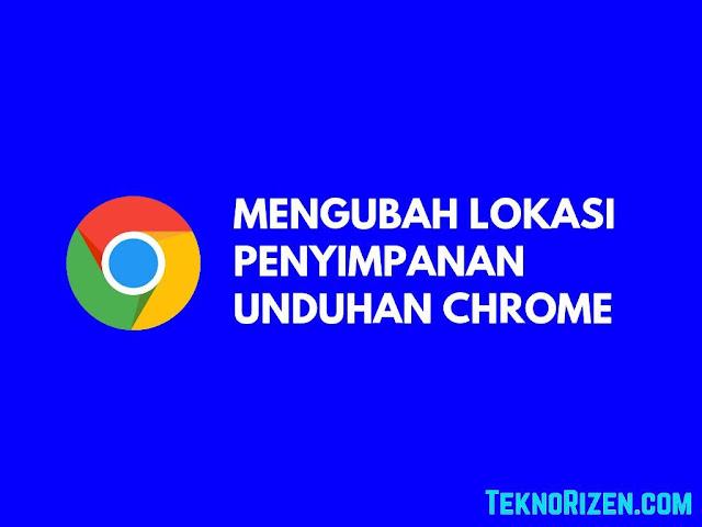 Agar Hasil Download di Google Chrome Android Tersimpan di SD Card Agar Hasil Download di Google Chrome Tersimpan di SD Card