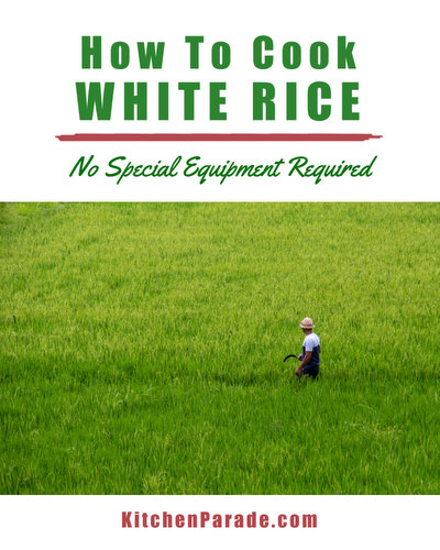 How to Cook White Rice ♥ KitchenParade.com, it turns out perfectly every time without special equipment.