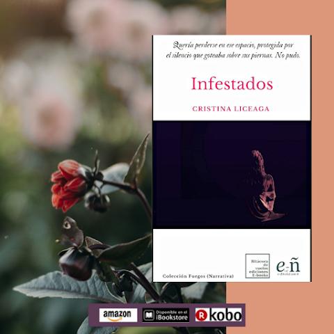 #EPUB #NARRATIVA Infestados, de Cristina Liceaga