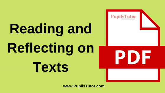 Reading and Reflecting on Texts Book, Notes and Study Material in English for B.Ed First Year, BEd 1st and 2nd Semester Download Free PDF