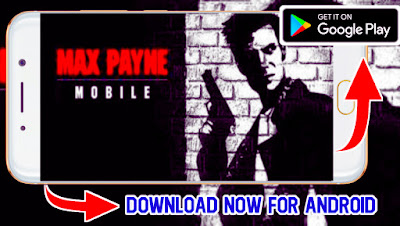 Max Payne Download For Android