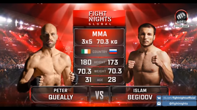 Peter Queally vs. Islam Begidov
