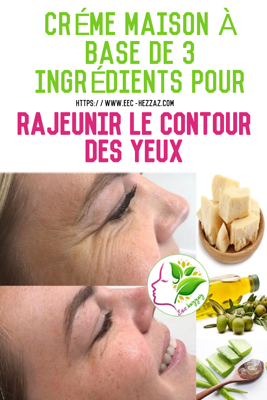 Crème maison à base de 3 ingrédients pour rajeunir le contour des yeux