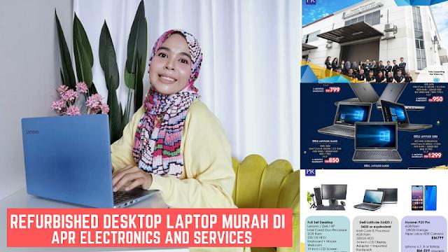 Refurbished Desktop Laptop Murah di  APR Electronics and Services