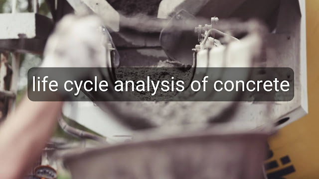 life cycle analysis of concrete