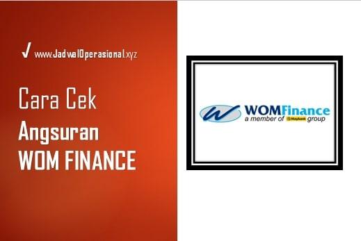 Cek Angsuran WOM FINANCE