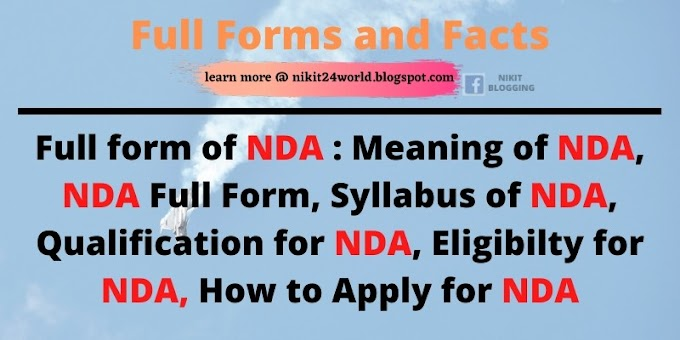 Full form of NDA : Meaning of NDA, NDA Full Form, Syllabus of NDA, Qualification for NDA