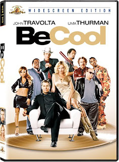 Be Cool (2005) คนเหลี่ยมเจ๋ง