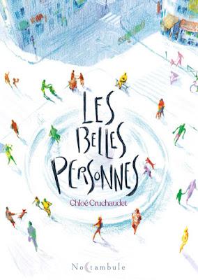 """couverture de """"LES BELLES PERSONNES"""" de Chloé Cruchaudet chez Soleil"""