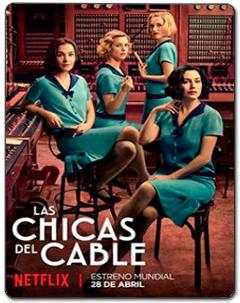 Chicas Del Cable 1ª Temporada Torrent (2017) – WEBRip 720p Dublado Download