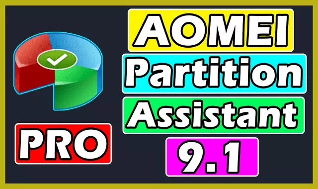 AOMEI Partition Assistant 9.1 Pro Full Version