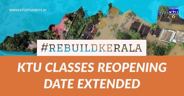 Rebuild kerala floods ktu extended reopening date