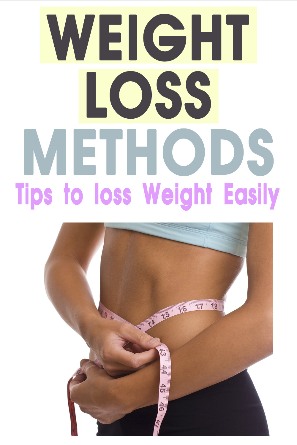 weight loss methods - tips to lose weight
