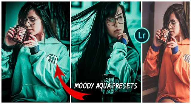 Moody Aqua LIghtroom Presets Free Download