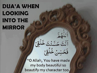 Dua When Looking into the Mirror