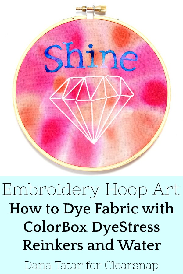 Embroidery Hoop Art with Hand-Dyed Fabric and Die-Cuts and Hand-Stitching Tutorial