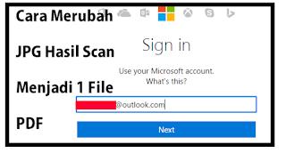 Cara Merubah Jpg Hasil Scan Menjadi 1 File Pdf Secara Lengkap Dan Mudah Maschasil Com