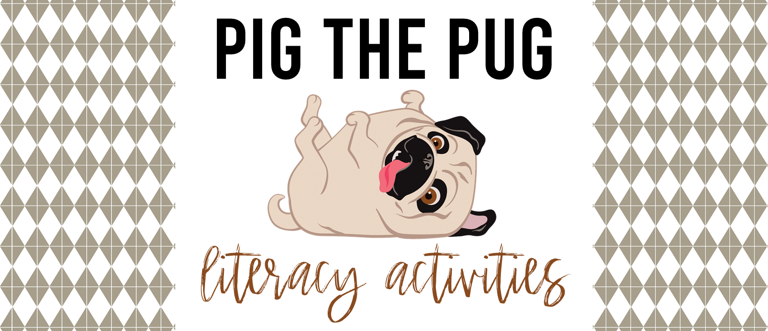 Pig the Pug book study unit with Common Core companion activities for K-1